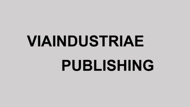 VIAINDUSTRIAE PUBLISHING