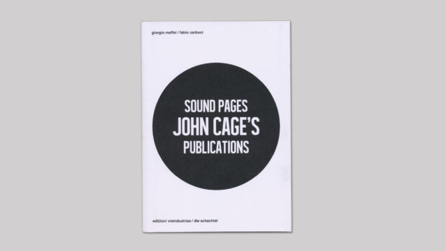 Sound Pages. John Cage's publications