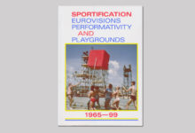 Sportification. Eurovisions, Performativity and Playgrounds