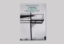 Manufatto in situ 10 paesaggi: documentario / inventario / immaginario