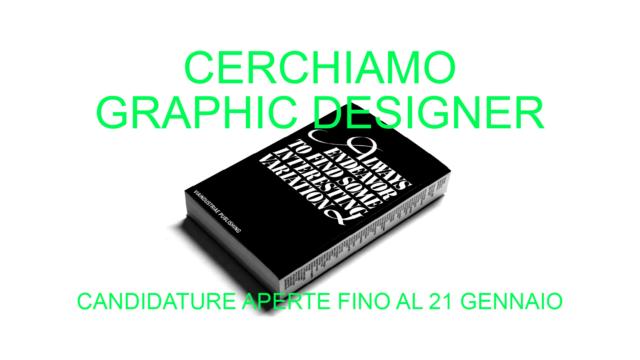 CERCHIAMO GRAPHIC DESIGNER