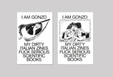I am Gonzo. My Dirty Italian Zines Fuck Serious Scientific Books